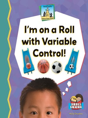cover image of I'm on a Roll with Variable Control!